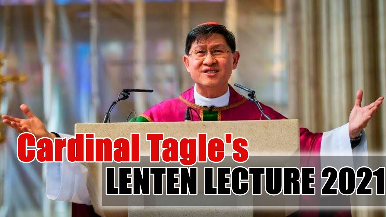 St. Patrick's College Maynooth Trócaire Lecture 2021: Caring for the Human Family and our Common Home by Cardinal Tagle